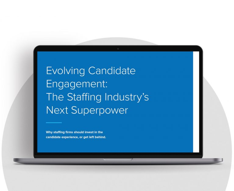 Is candidate engagement staffing's new superpower?